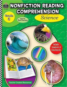 Nonfiction Reading Comprehension: Science Grade 3