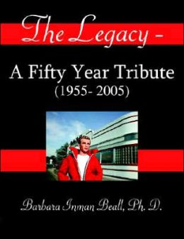 Legacy: A Fifty Year Tribute (1955- 2005)