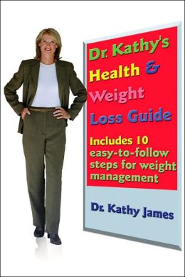 Dr Kathy's Health and Weight Loss Guide