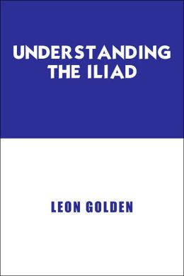 Understanding the Iliad
