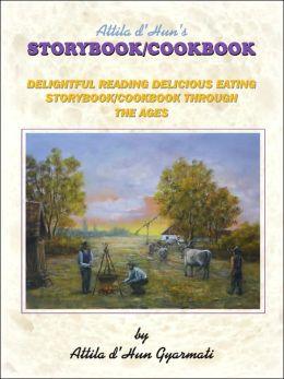 Attila D'Hun's Storybook/Cookbook
