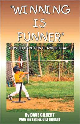 Winning Is Funner