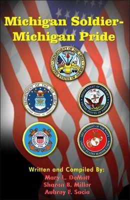 Michigan Soldier-Michigan Pride