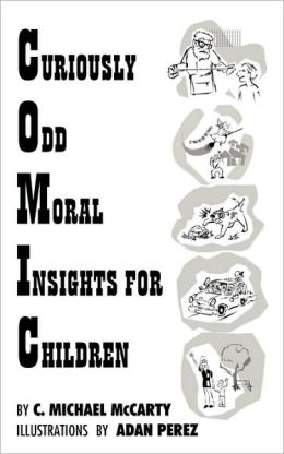 Curiously Odd Moral Insights for Children