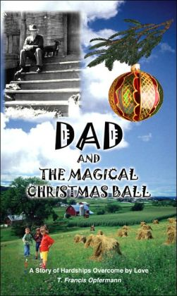 Dad and the Magical Christmas Ball