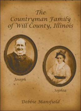 The Countryman Family of Will County, Illinois