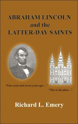 Abraham Lincoln And The Latter-Day Saints