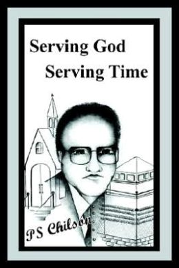Serving God Serving Time