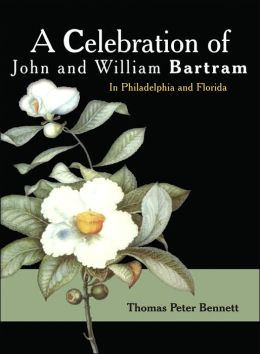 Celebration of John and William Bartram