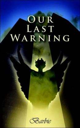 Our Last Warning