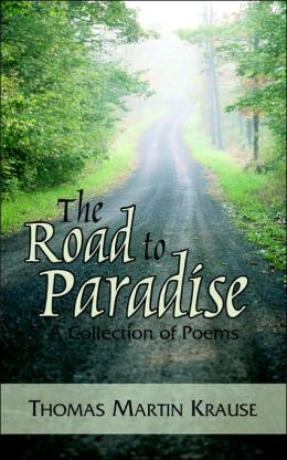 The Road to Paradise: A Collection of Poems