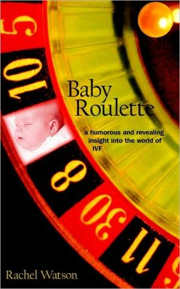 Baby Roulette: A Humorous and Revealing Insight into the World of IVF