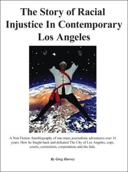 Story of Racial Injustice In Contemporary Los Angeles