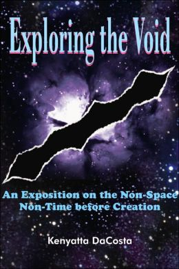 Exploring the Void: An Exposition on the Non-Space Non-Time before Creation