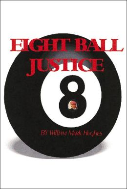 Eight Ball Justice