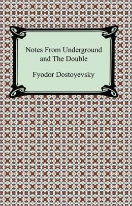 Notes From Underground and The Double
