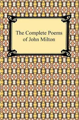 The Complete Poems Of John Milton