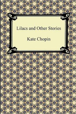 Lilacs And Other Stories