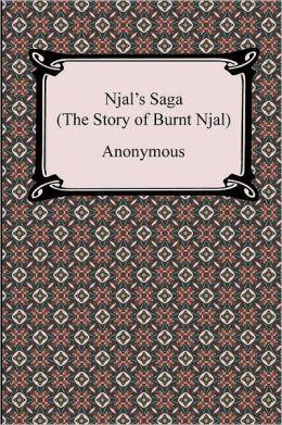 Njal's Saga (the Story of Burnt Njal)