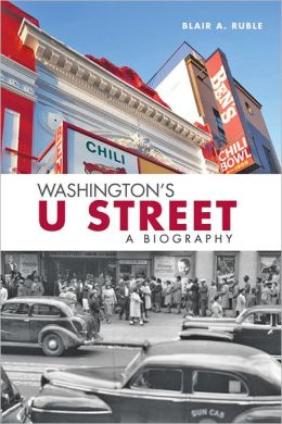 Washington's U Street: A Biography