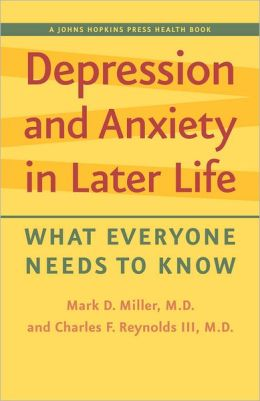 Depression and Anxiety in Later Life: What Everyone Needs to Know
