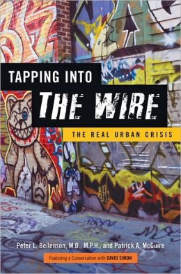 Tapping into the Wire: The Real Urban Crisis
