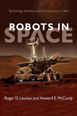 Robots in Space: Technology, Evolution, and Interplanetary Travel