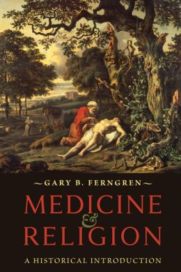 Medicine and Religion: A Historical Introduction