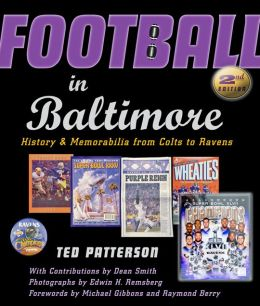 Football in Baltimore: History and Memorabilia from Colts to Ravens