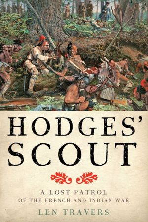 Hodges' Scout: A Lost Patrol of the French and Indian War