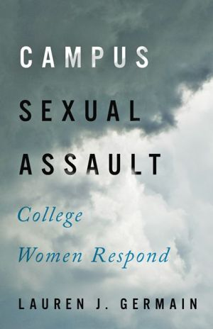 Campus Sexual Assault: College Women Respond