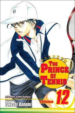 The Prince of Tennis, Vol. 12 (v. 12) Takeshi Konomi