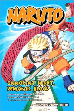 Naruto Innocent Heart Demonic Blood (Novel)