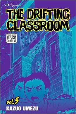 The Drifting Classroom, Volume 5