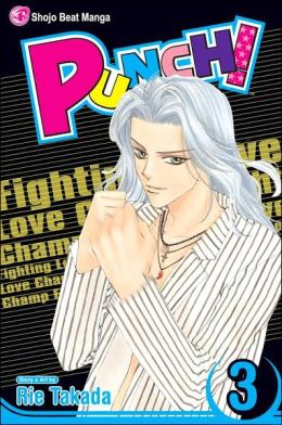 Punch!, Volume 3: Fighting Love Champ