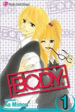 B.O.D.Y., Volume 1