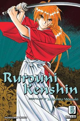 Rurouni Kenshin, Volume 6 VIZBIG Edition (Books 16-18)