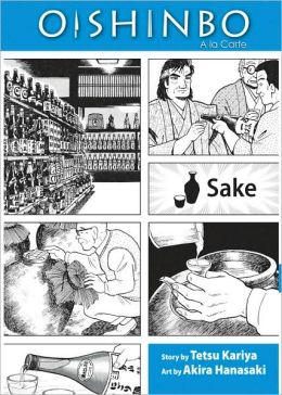 Oishinbo, Volume 2: Sake