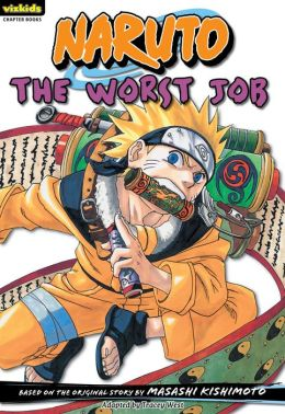 Naruto Chapterbook, Volume 3: The Worst Job