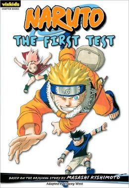 Naruto Chapter Book, Volume 10: The First Test