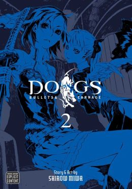Dogs, Volume 2: Bullets & Carnage