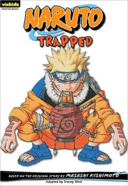 Naruto Chapter Book, Volume 16: Trapped
