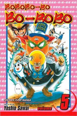 Bobobo-bo Bo-bobo, Volume 5 (SJ Edition)