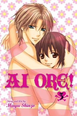 Ai Ore!, Volume 3: Love Me!