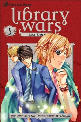 Library Wars: Love & War, Volume 5