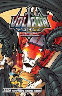 Dragon Dawn (Voltron Force Series #5)