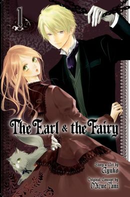 The Earl and the Fairy, Volume 1