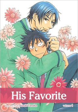 His Favorite, Volume 1 (Yaoi Manga)