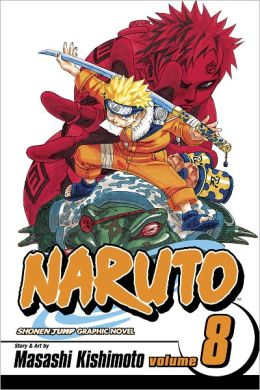 Naruto, Volume 8: Life-And-Death Battles