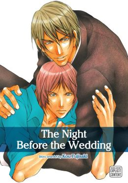 The Night Before the Wedding (Yaoi Manga)